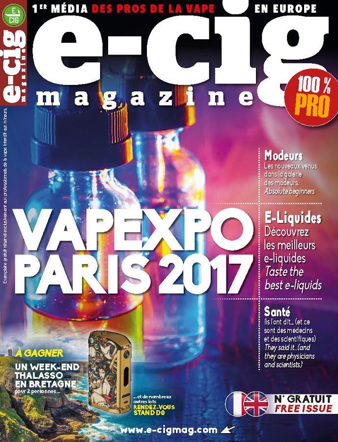 E cig magazine 1er m dia des pros de la vape en europe for Salon de la vape 2017 paris